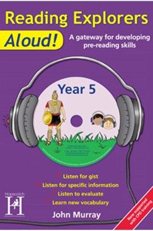 Reading Explorers Aloud! Year 5
