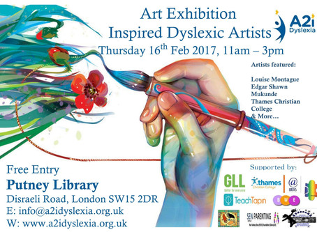 INSPIRED DYSLEXIC ARTISTS EXPO. 16TH FEB 2017, 11AM-3PM