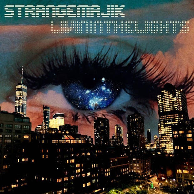 Strange Majik - Living In The Lights single 2019