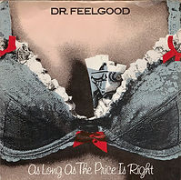 Dr Feelgood, As Long As The Price is Right, UA Records, record sleeve, cover, punk, post-punk, Clash, Joe Strummer, Slits, Gang of Four, Au Pairs, Eccentric Sleeve Notes
