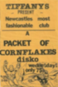 Tiffanys, Packet of Cornflakes disco, Newcastle Alternative Clubs in the 1980s, Rockshots