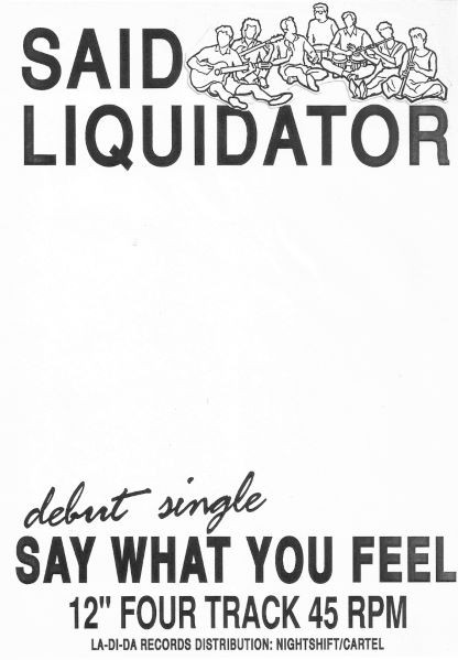 said_liquidator-1989-11-08-say_what_you_