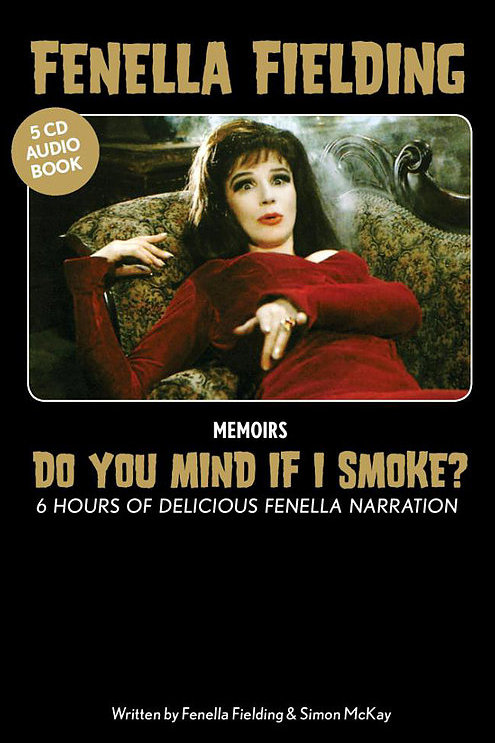 Fenella Fielding & Simon McKay audio book, Do You Mind If I Smoke