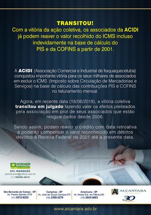 Os Associados da ACIDI já podem reaver o valor recolhido do ICMS...