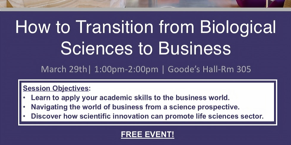 (KINGSTON CHAPTER) How to Transition from Biological Sciences to Business