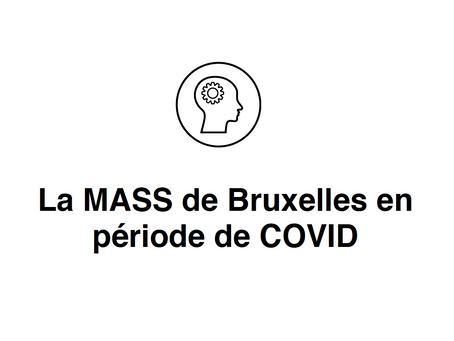 La Mass de Bruxelles en période de Covid