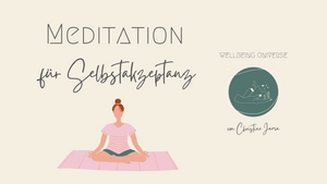 Meditation für Selbstakzeptanz