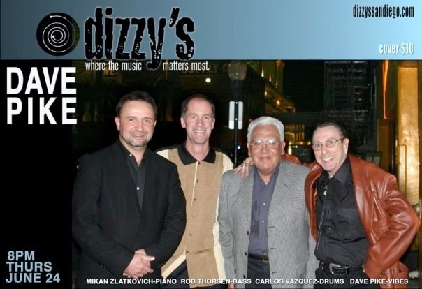 At Dizzy's with Rob Thorsen, Carlos Vasquez and Dave Pike
