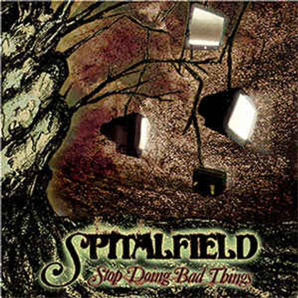 Vinyl LP: Spitalfield - Stop Doing Bad Things