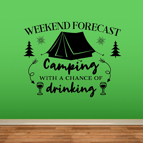 Weekend Forecast Camping Decal