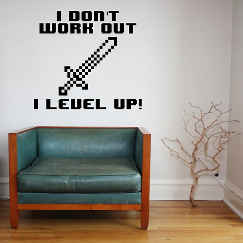 I Don't Work Out I Level Up Decal