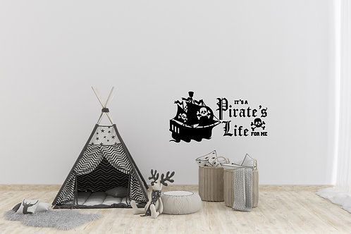 It's A Pirate's Life For Me Decal
