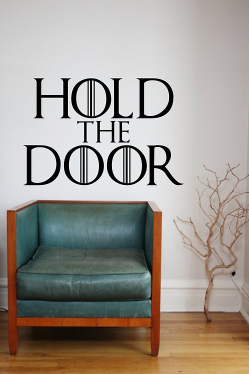 Hold The Door Game Of Thrones Decal