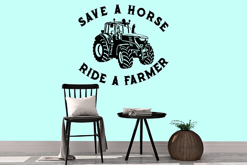 Save A Horse Ride A Farmer Decal