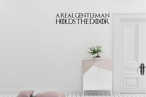 A Real Gentleman Holds The Door Game Of Thrones Decal