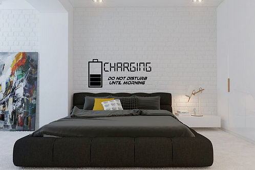 Charging Do Not Disturb Until Morning Decal
