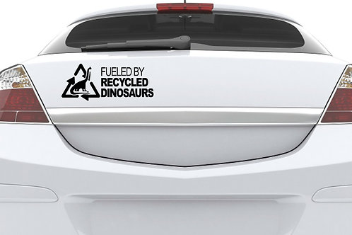 Fueled By Recycled Dinosaurs Car Decal