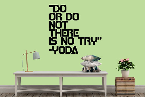 Do Or Do Not There Is No Try Yoda Decal