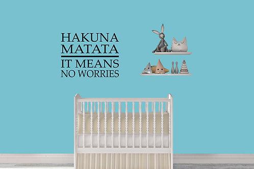 Hakuna Matata It Means No Worries Decal