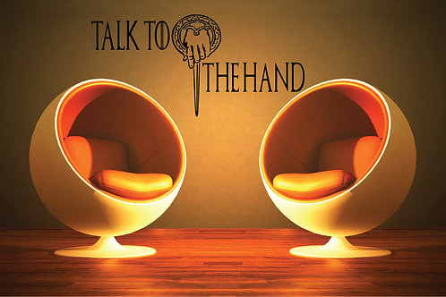 Talk To The Hand Game Of Thrones Decal