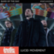 Indie Week band of the day Lucid Movement