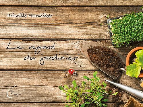 Le regard du jardinier