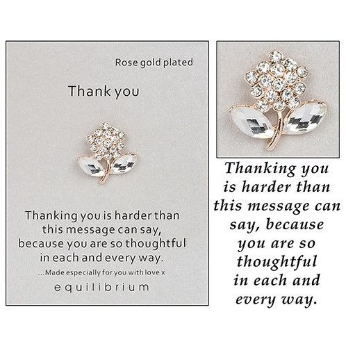 Equilibrium - Sentiment Brooch - Thank You