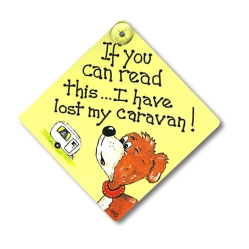 Window Signs - If you can read this  (Caravan)