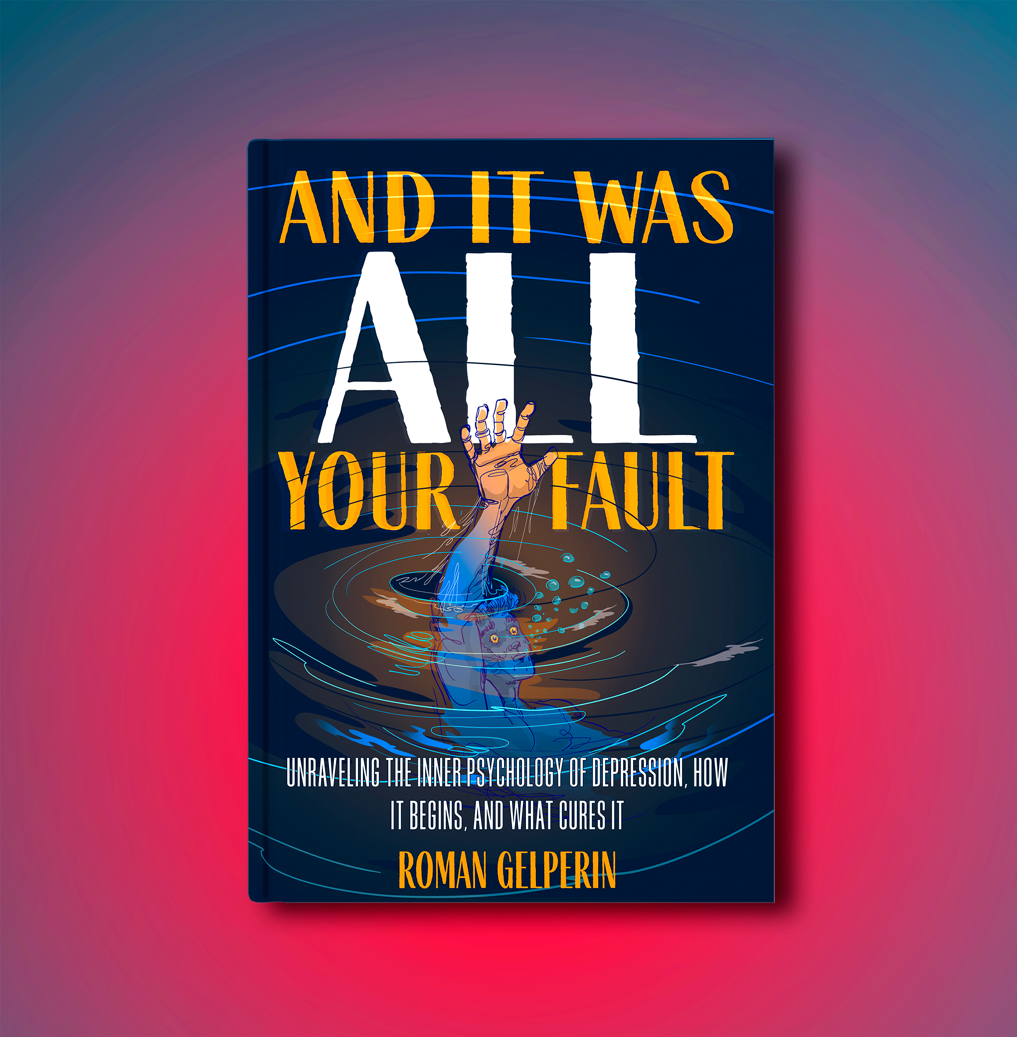 And it was all your fault book cover fon