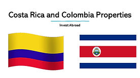 Costa Rica and Colombia Properties