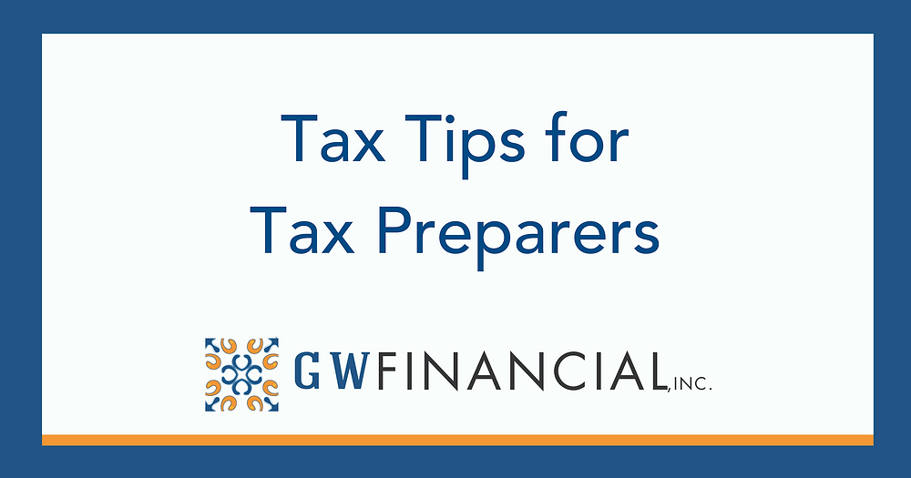 Tax Tips for Tax Preparers