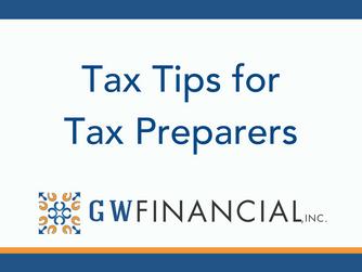 Tax Tips for Tax Preparers