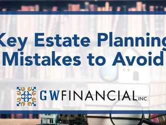 Key Estate Planning Mistakes to Avoid