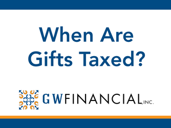 When Are Gifts Taxed?