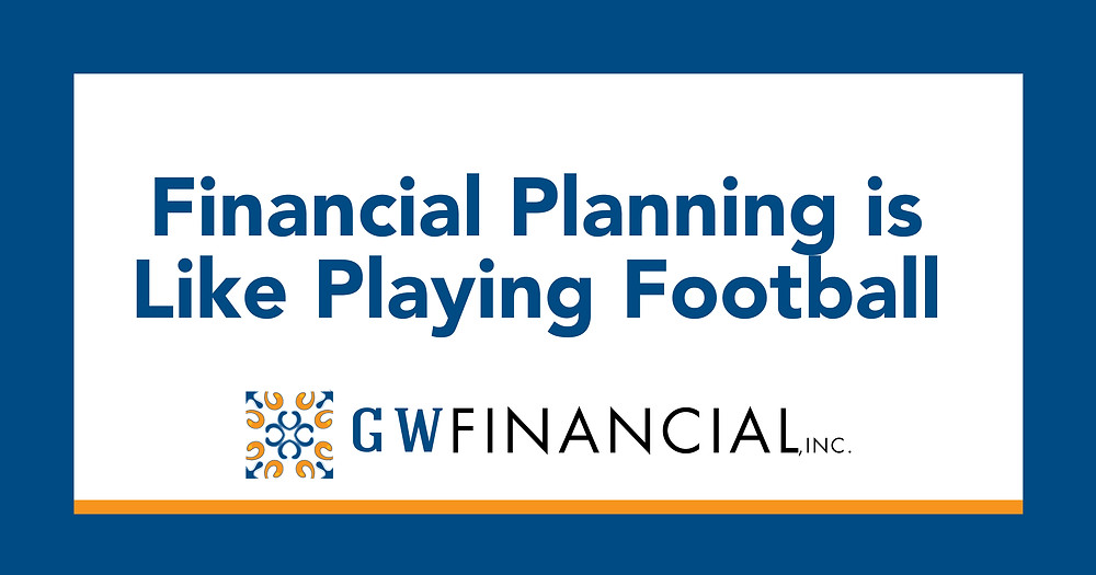 Financial Planning is Like Playing Football