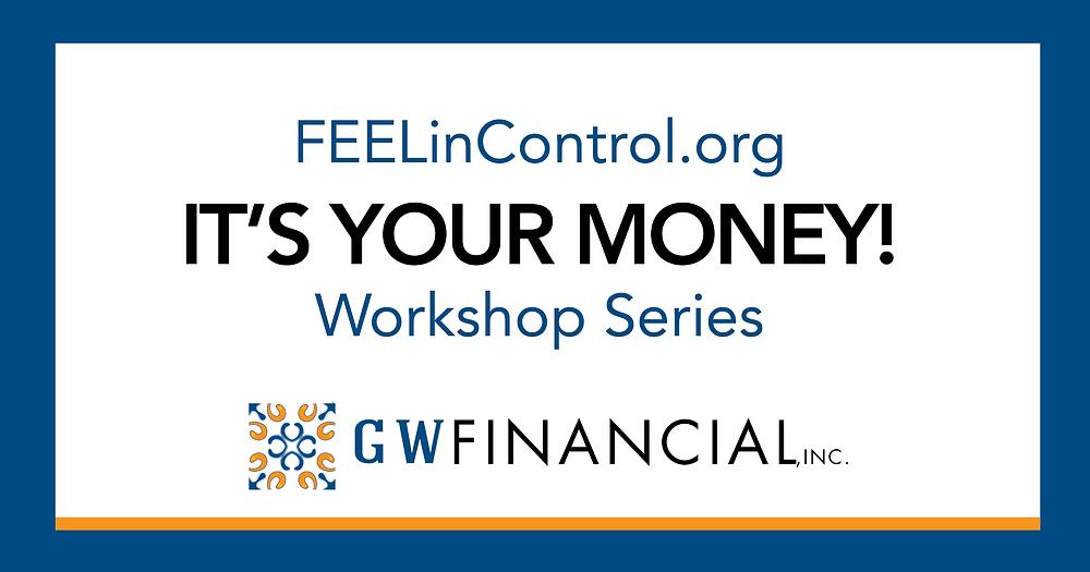 It's Your Money Workshop