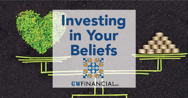 How we invest or don't invest our money can be a significant statement of our beliefs and personal principles.