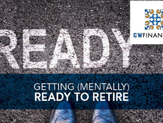 Getting (Mentally) Ready to Retire