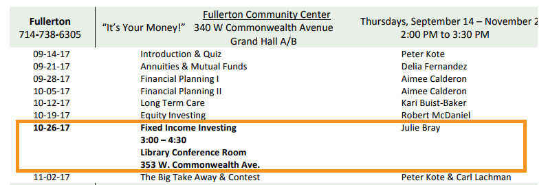 """GWF associate, Julie Bray, will be presenting during on Thursday, October 26, 2017,  discussing """"Fixed Income Investing"""" at the Fullerton Community Center."""