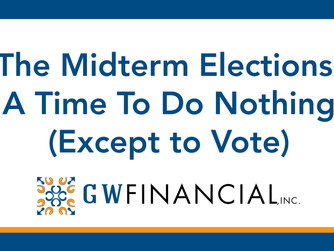 The Midterm Elections: A Time To Do Nothing (Except to Vote)