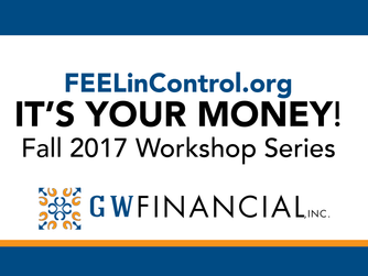 """Fall 2017 """"It's Your Money"""" Series"""