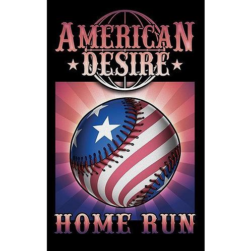 "AMERICAN DESIRE RANGE - ""HOME RUN"""
