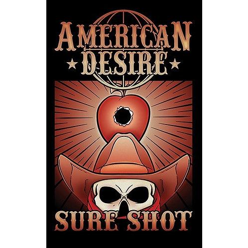 "AMERICAN DESIRE RANGE - ""SURE SHOT"""