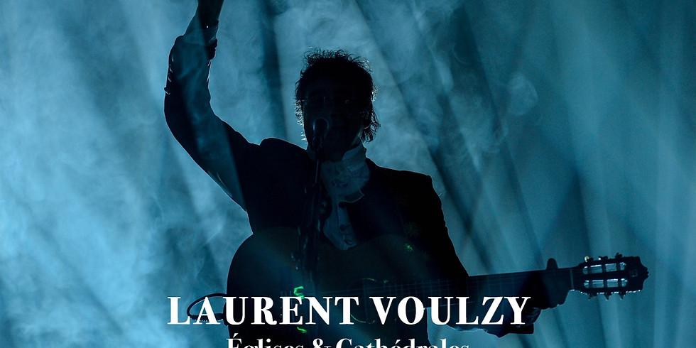 LAURENT VOULZY - reporté au vendredi 6 novembre 2020