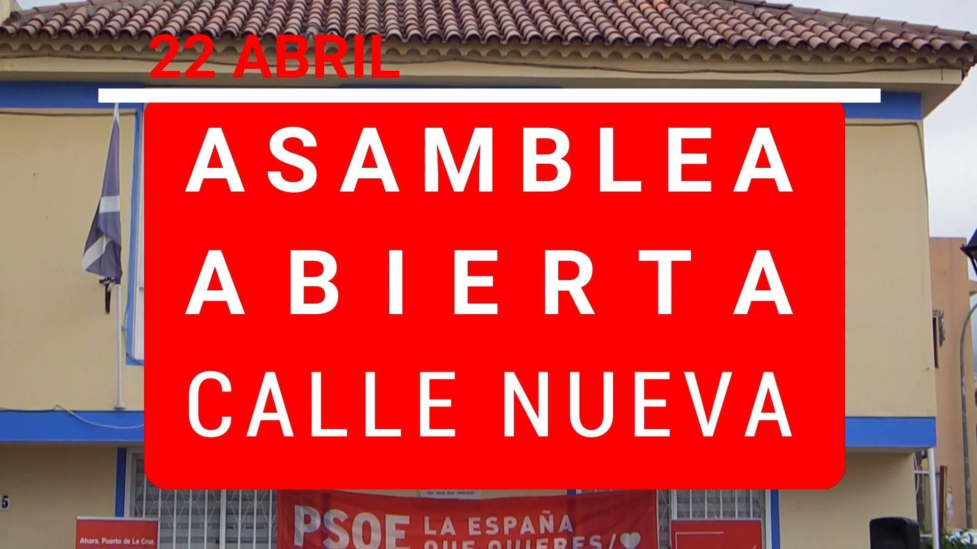 #diariodecampaña ASAMBLEA ABIERTA EN LA CALLE NUEVA