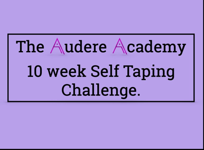 10 Week Self Tape Challenge