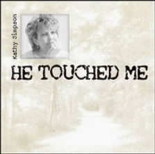 He Touched Me Cover small.jpg