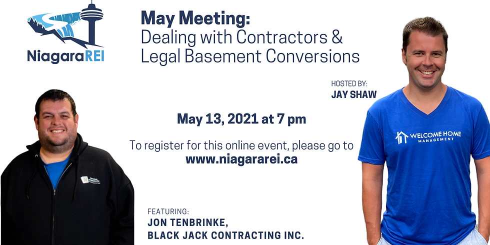 May Meeting: Dealing with Contractors & Legal Basement Conversions