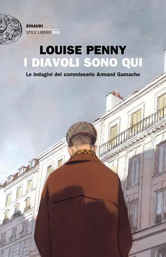 """""""I diavoli sono qui"""" di Louise Penny. Recensione di Tiziana Viganò"""