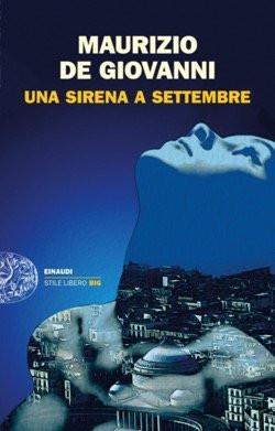 Una sirena a settembre di Maurizio de Giovanni. Recensione di Tiziana Viganò